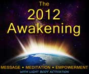 2012 Awakening: Message, Meditation, Empowerment CD